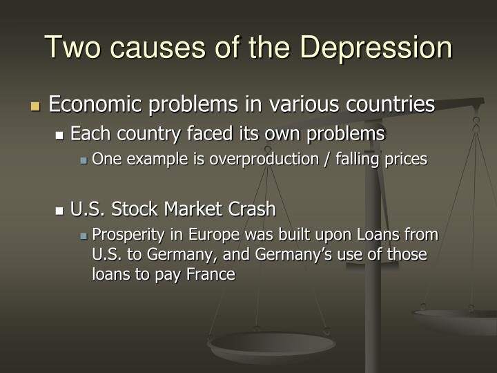 Two causes of the Depression