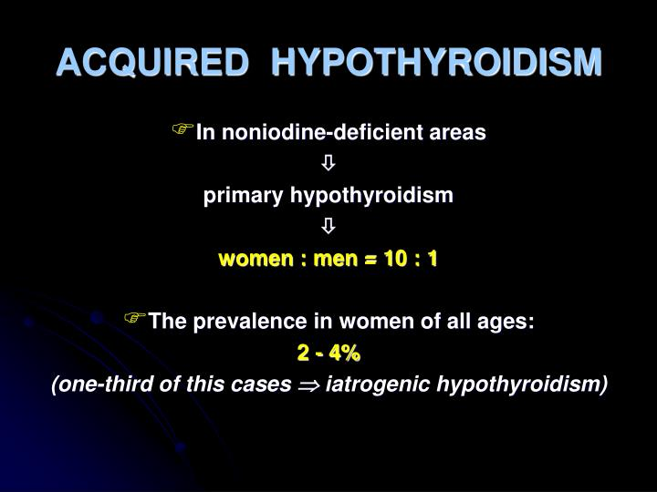 ACQUIRED  HYPOTHYROIDISM