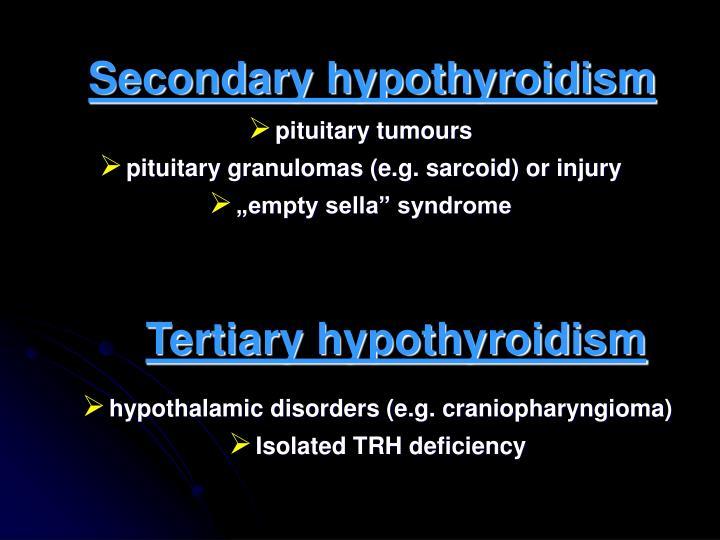 Secondary hypothyroidism