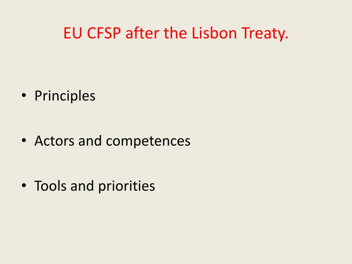 EU CFSP after the Lisbon Treaty.