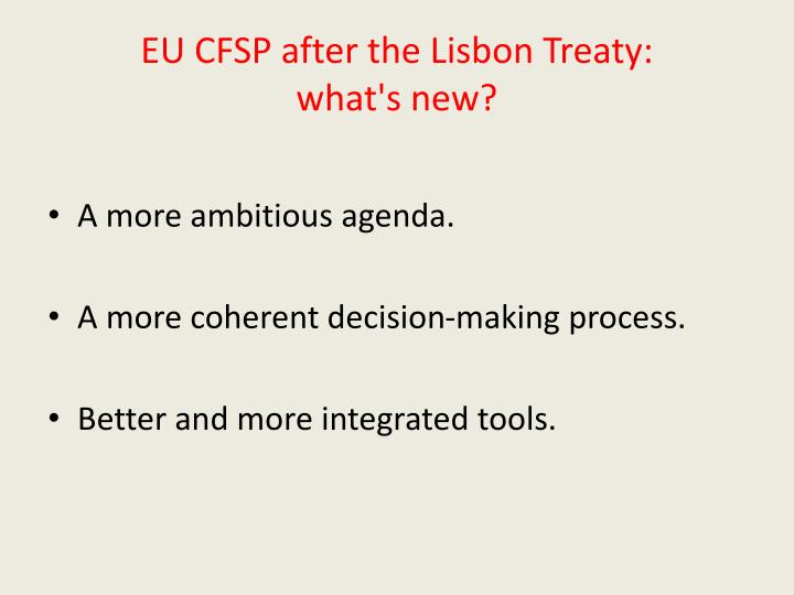 EU CFSP after the Lisbon Treaty: