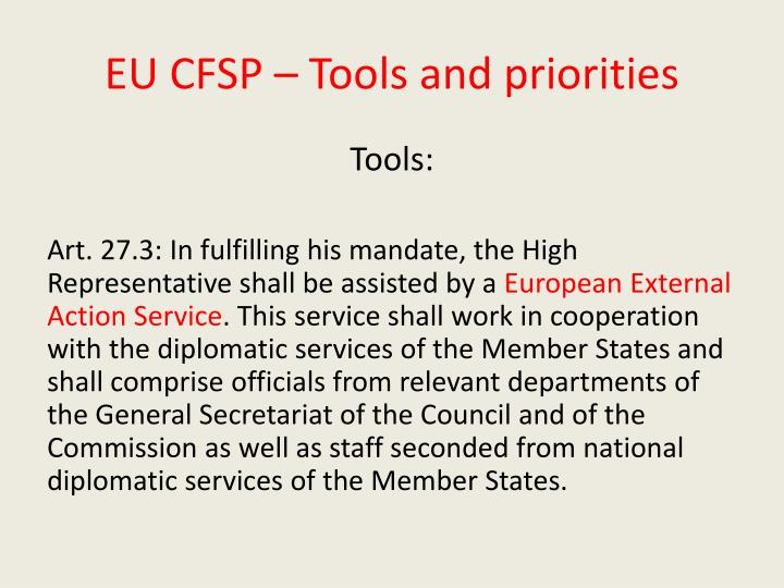 EU CFSP – Tools and priorities