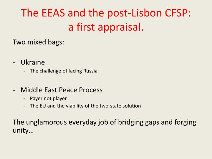 The EEAS and the post-Lisbon CFSP: