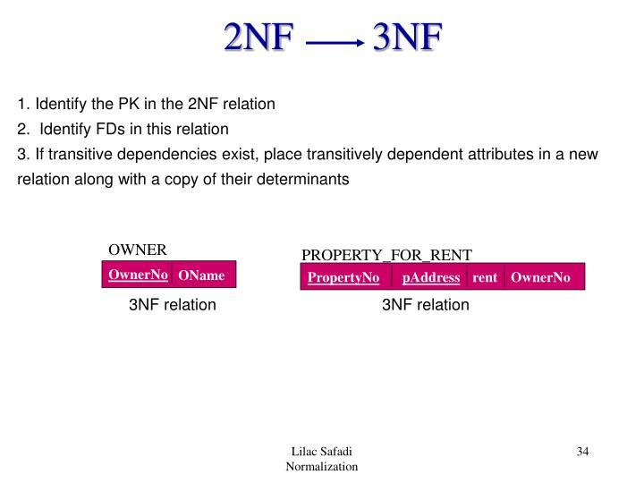 2NF        3NF