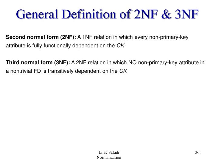 General Definition of 2NF & 3NF