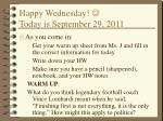happy wednesday today is september 29 2011