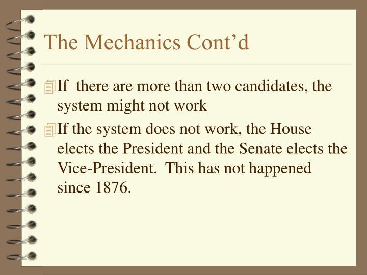 The Mechanics Cont'd