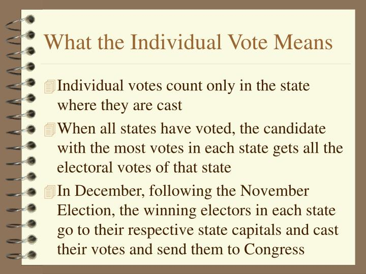 What the Individual Vote Means