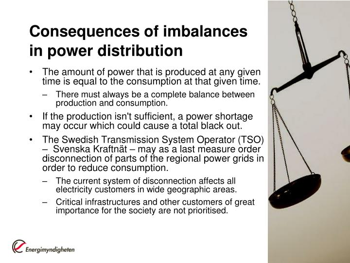 Consequences of imbalances in power distribution