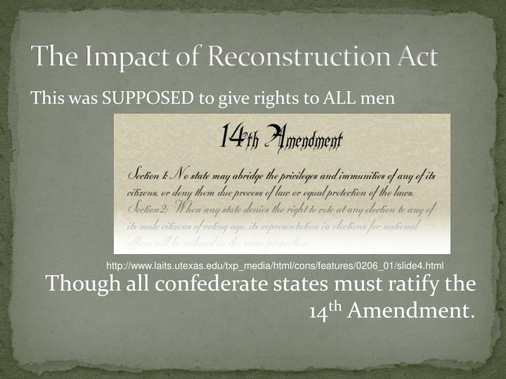 The Impact of Reconstruction Act