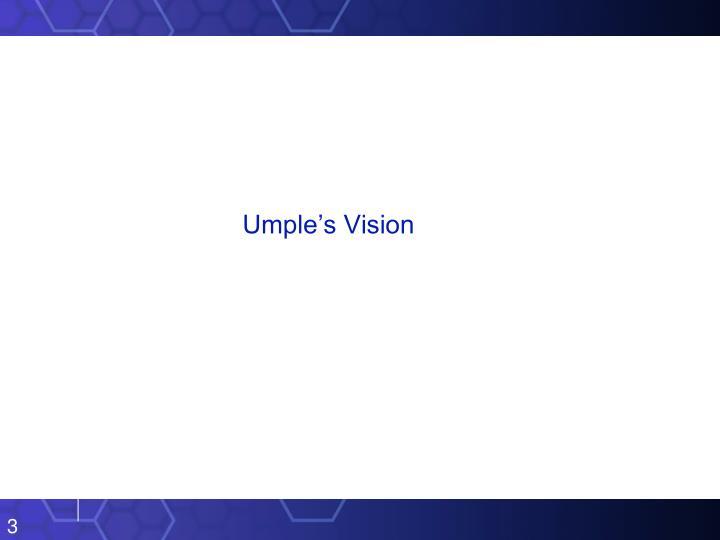 Umple's Vision