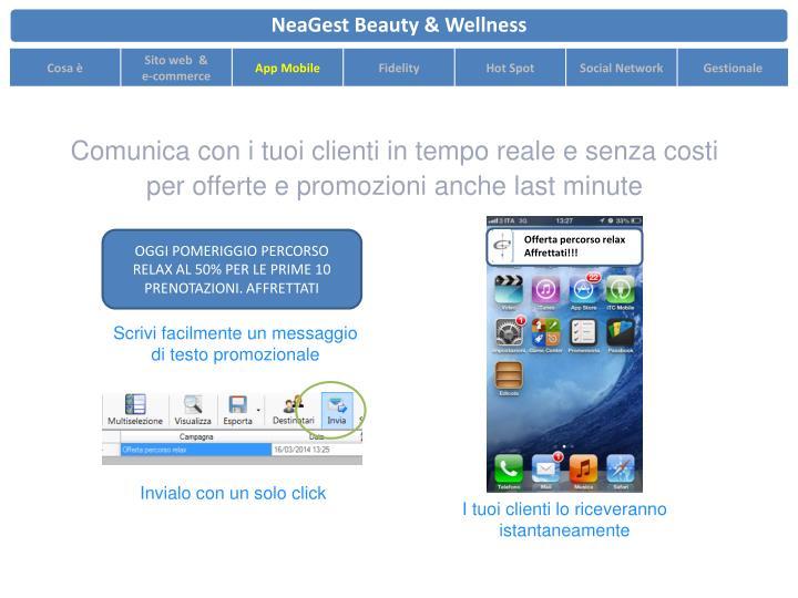 Comunica con i tuoi clienti in tempo reale e senza costi per offerte e promozioni anche last minute
