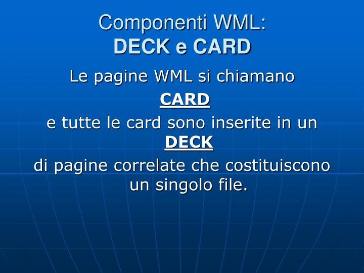 Componenti WML: