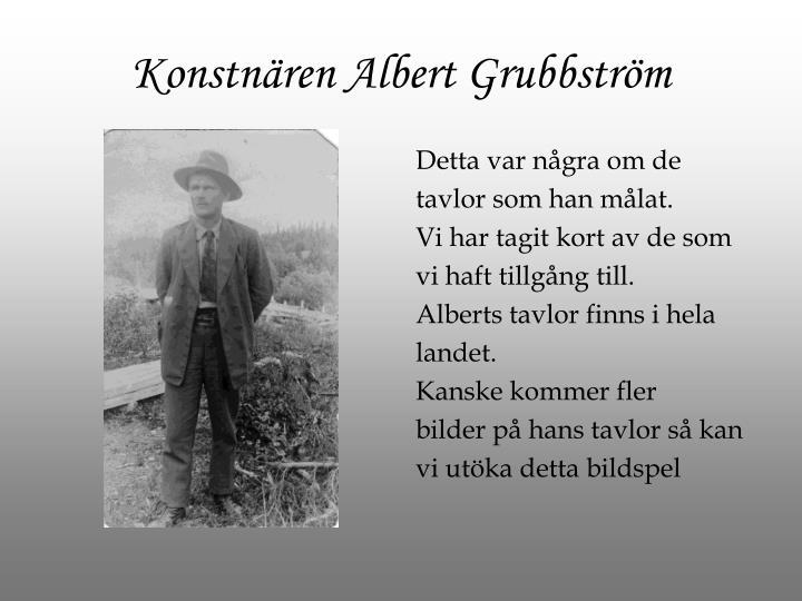 Konstnären Albert Grubbström
