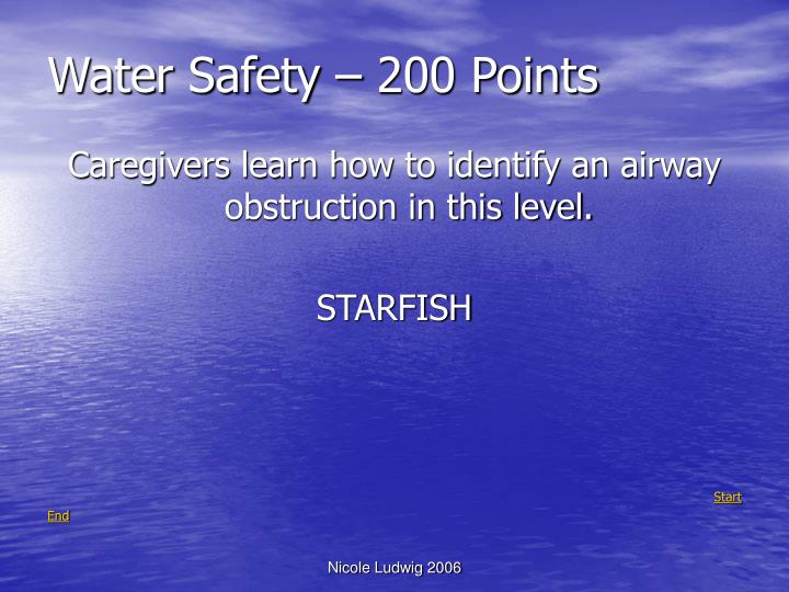 Water Safety – 200 Points