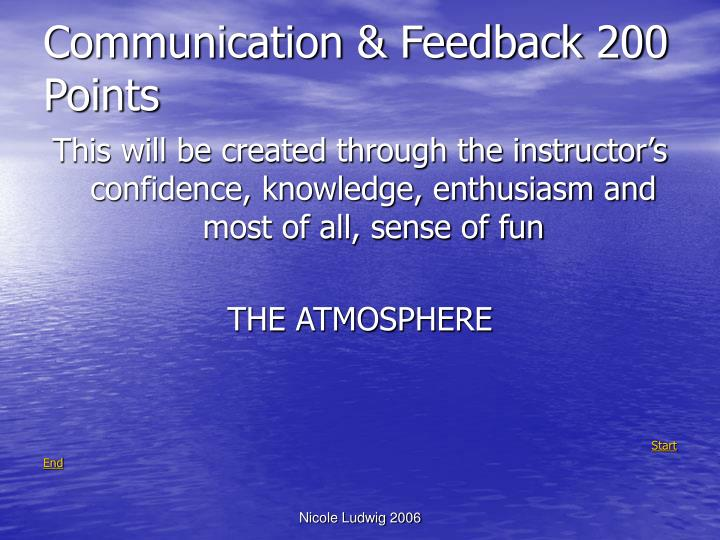 Communication & Feedback 200 Points