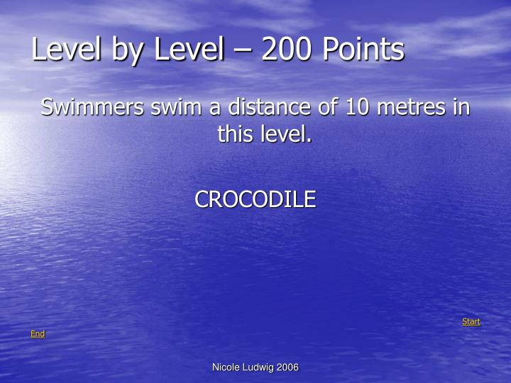 Level by Level – 200 Points