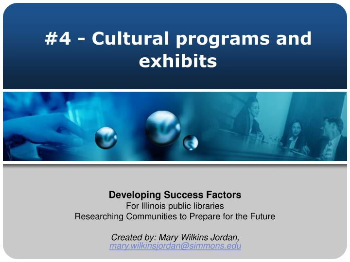 4 cultural programs and exhibits