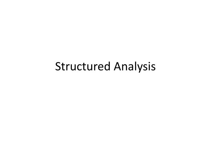Structured analysis