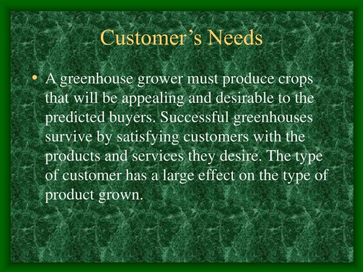 Customer's Needs