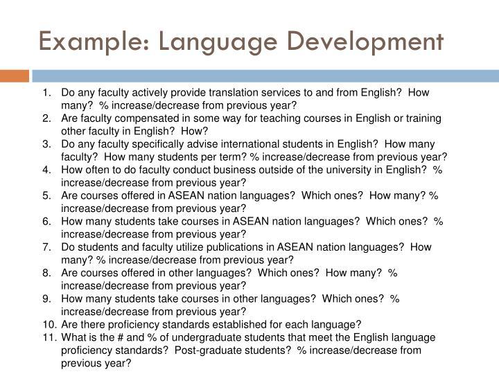 Example: Language Development