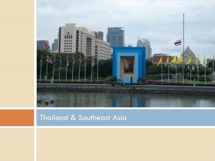 Thailand & Southeast Asia