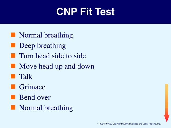 CNP Fit Test