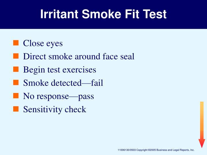 Irritant Smoke Fit Test
