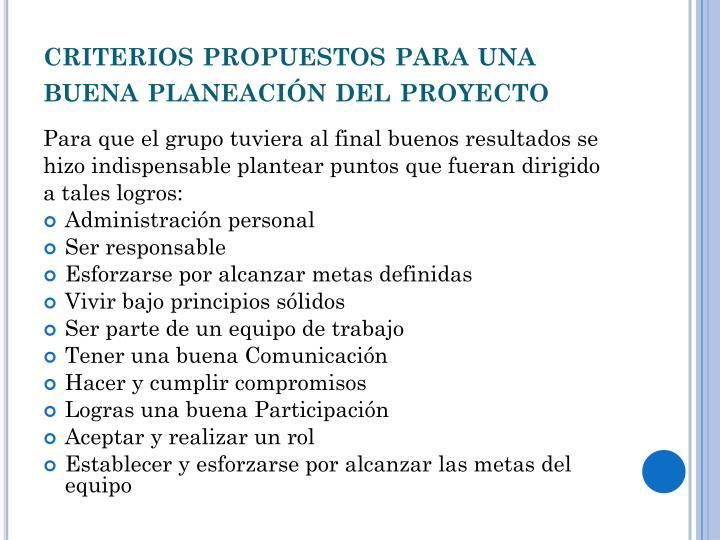 criterios propuestos para una buena planeación del proyecto
