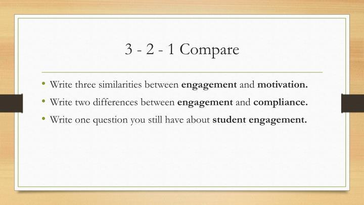 3 - 2 - 1 Compare