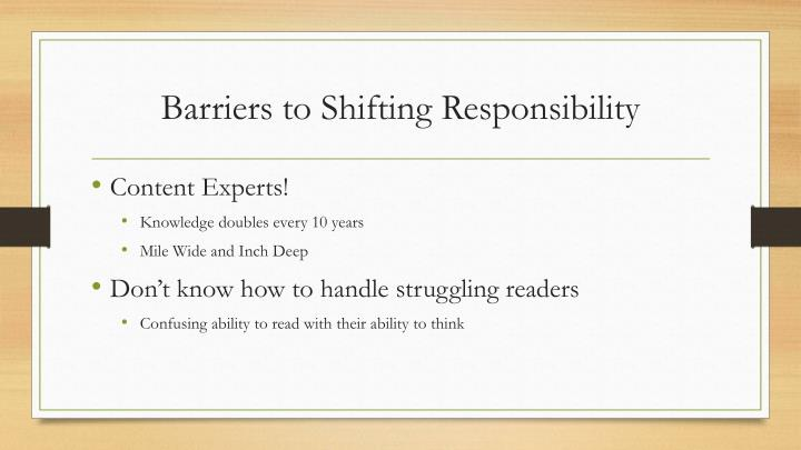 Barriers to Shifting Responsibility