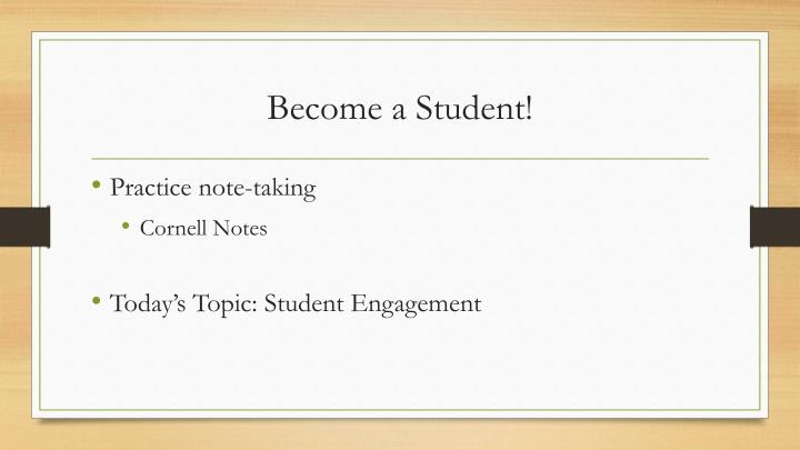 Become a Student!