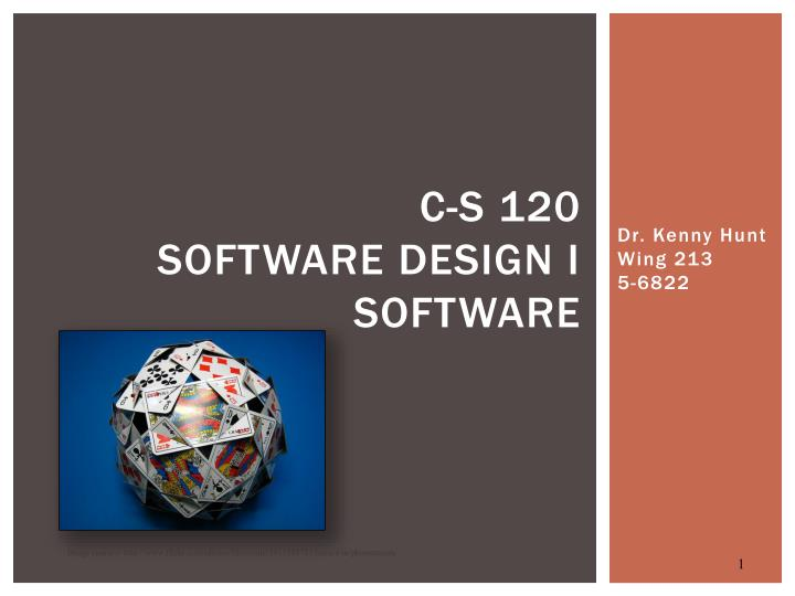 C s 120 software design i software