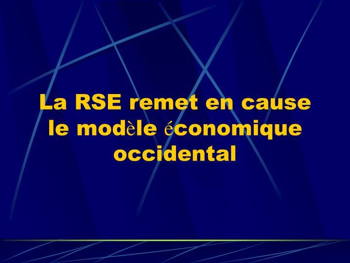 La RSE remet en cause le mod