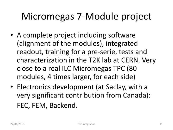 Micromegas 7-Module project