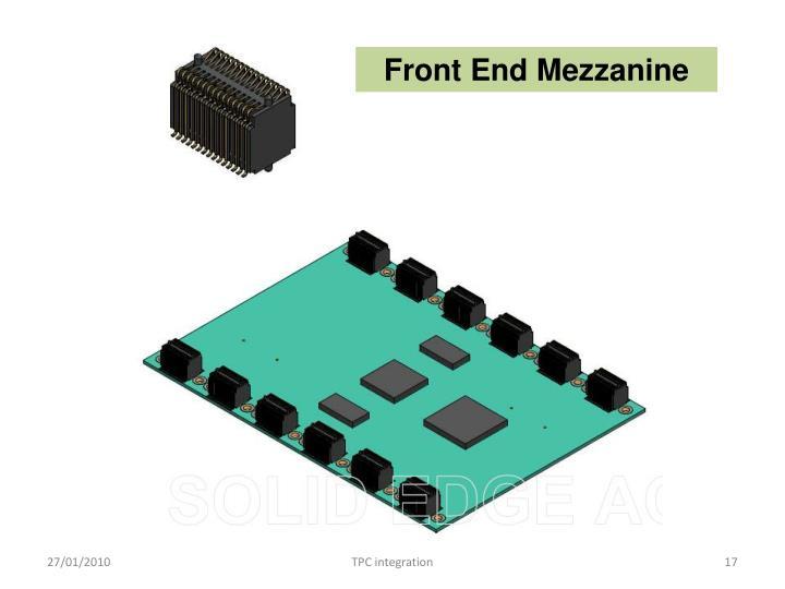 Front End Mezzanine