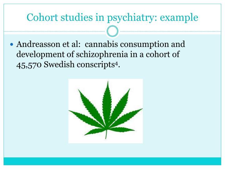 Cohort studies in psychiatry: example