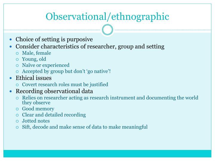 Observational/ethnographic