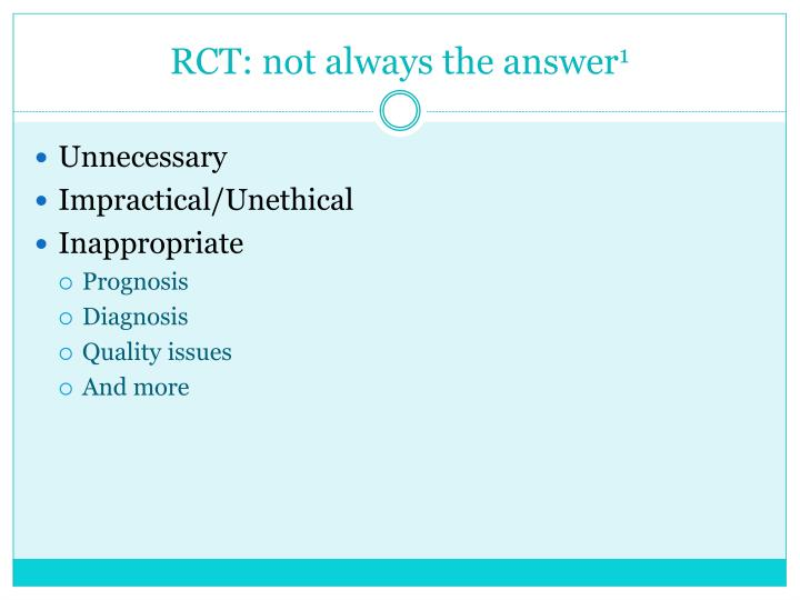 RCT: not always the answer