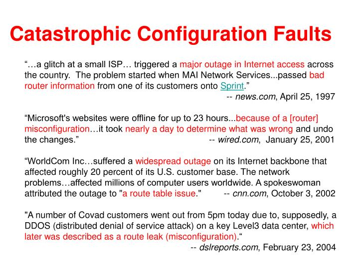 Catastrophic Configuration Faults