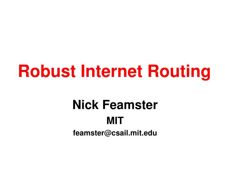 Robust internet routing