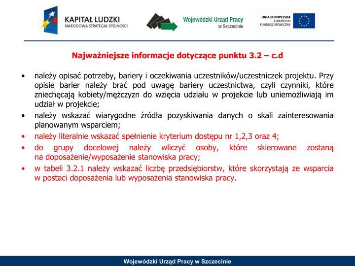 Najważniejsze informacje dotyczące punktu 3.2 –
