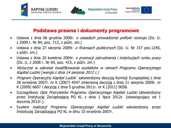 Podstawa prawna i dokumenty programowe