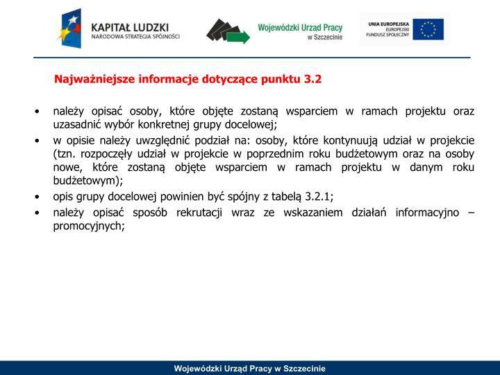 Najważniejsze informacje dotyczące punktu 3.2
