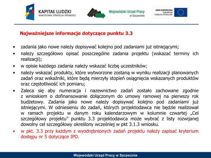 Najważniejsze informacje dotyczące punktu 3.3