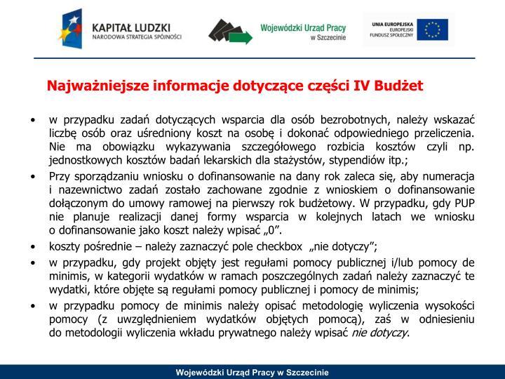 Najważniejsze informacje dotyczące części IV Budżet