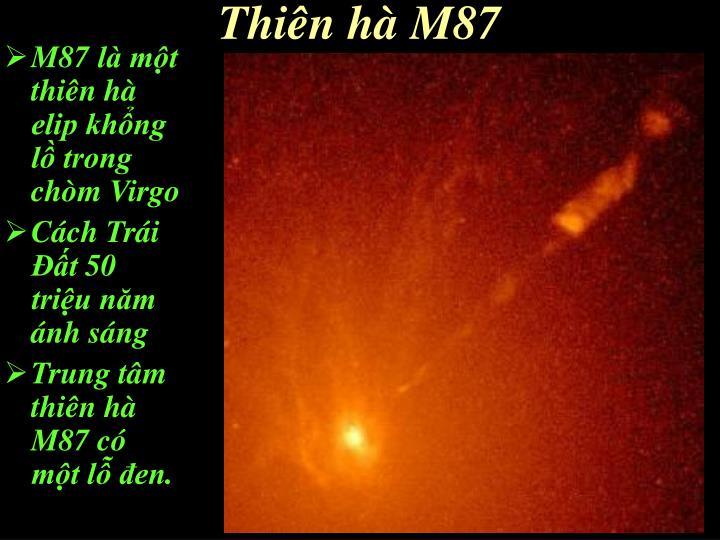 M87 là một thiên hà elip khổng lồ trong chòm Virgo