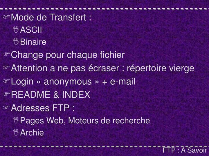 Mode de Transfert :