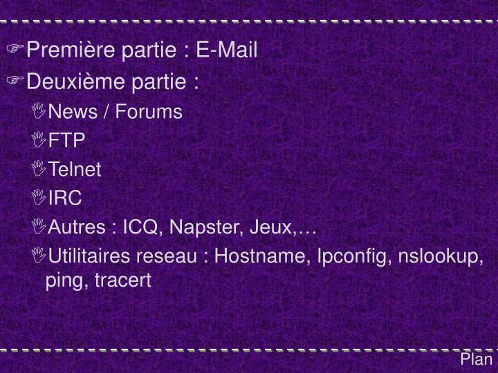 Première partie : E-Mail