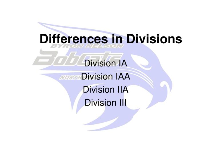 Differences in Divisions